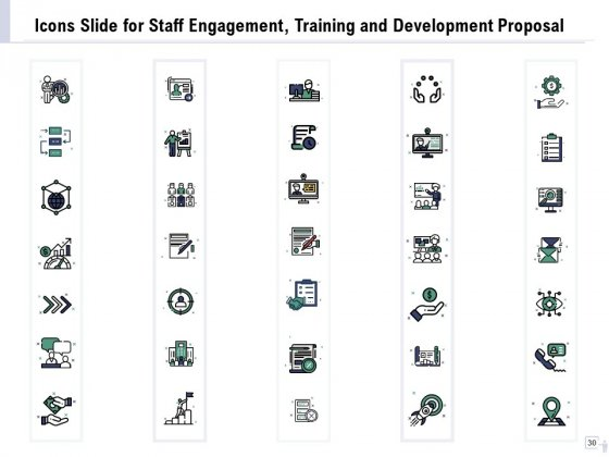 Staff_Engagement_Training_And_Development_Proposal_Ppt_PowerPoint_Presentation_Complete_Deck_With_Slides_Slide_30