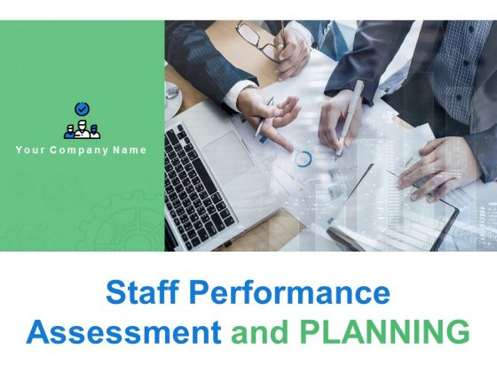 Staff Performance Assessment And Planning Ppt PowerPoint Presentation Show File Formats