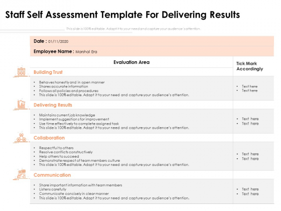 Staff Self Assessment Template For Delivering Results Ppt PowerPoint Presentation Gallery Graphics Pictures PDF