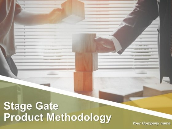 Stage Gate Product Methodology Ppt PowerPoint Presentation Complete Deck With Slides