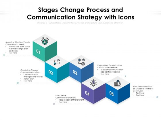 Stages Change Process And Communication Strategy With Icons Ppt PowerPoint Presentation Gallery Layouts PDF