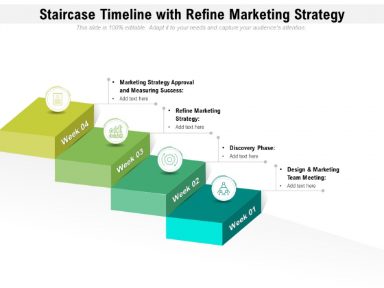 Staircase Timeline With Refine Marketing Strategy Ppt PowerPoint Presentation File Vector PDF