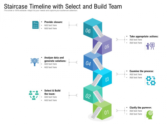 Staircase Timeline With Select And Build Team Ppt PowerPoint Presentation Gallery Graphics PDF