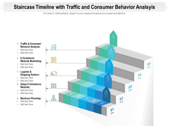 Staircase_Timeline_With_Traffic_And_Consumer_Behavior_Analsyis_Ppt_PowerPoint_Presentation_File_Deck_PDF_Slide_1