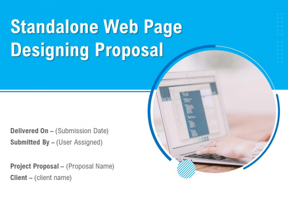 Standalone Web Page Designing Proposal Ppt PowerPoint Presentation Complete Deck With Slides