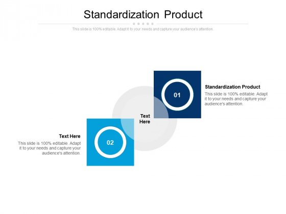 Standardization Product Ppt PowerPoint Presentation Styles Graphics Example Cpb