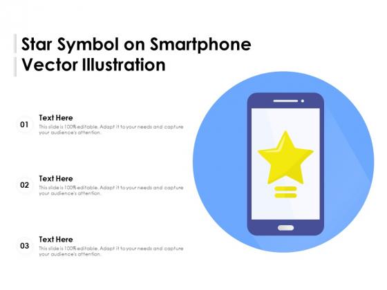 Star Symbol On Smartphone Vector Illustration Ppt PowerPoint Presentation Inspiration Slideshow