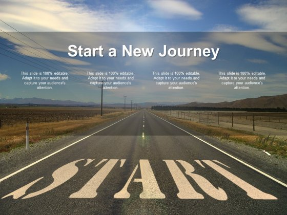 Start A New Journey Ppt PowerPoint Presentation Infographics Template