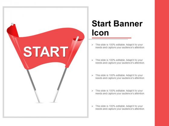 Start Banner Icon Ppt PowerPoint Presentation Show Visual Aids