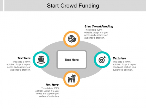 Start Crowd Funding Ppt PowerPoint Presentation Gallery Images Cpb