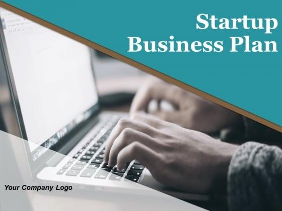 Startup Business Plan PowerPoint Presentation Slides Ppt PowerPoint Presentation Complete Deck With Slides
