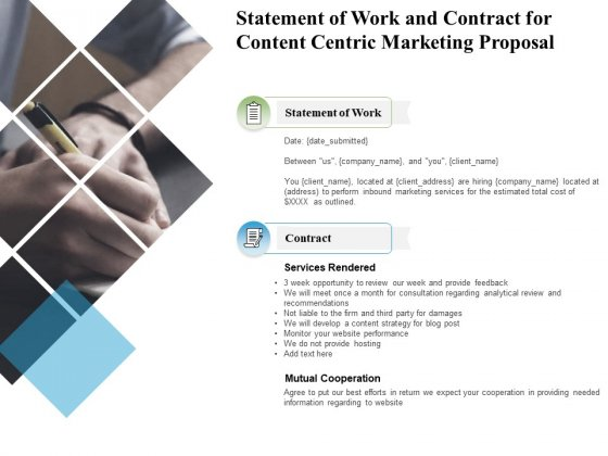 Statement Of Work And Contract For Content Centric Marketing Proposal Ppt PowerPoint Presentation Summary Vector