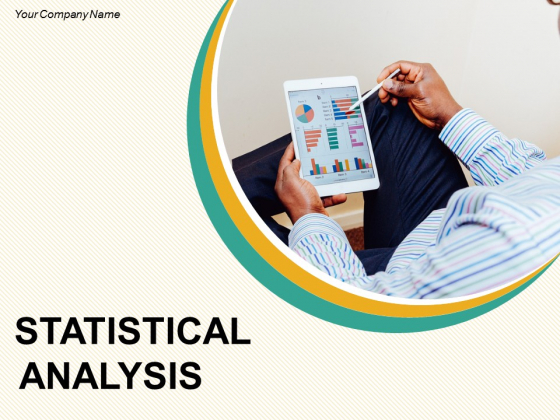 Statistical Analysis Ppt PowerPoint Presentation Complete Deck With Slides