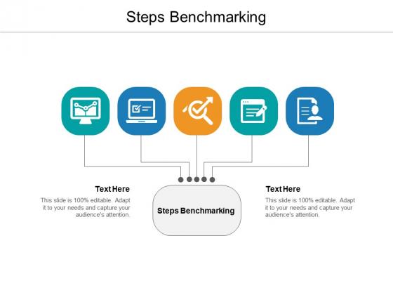 Steps Benchmarking Ppt PowerPoint Presentation Ideas Slideshow Cpb