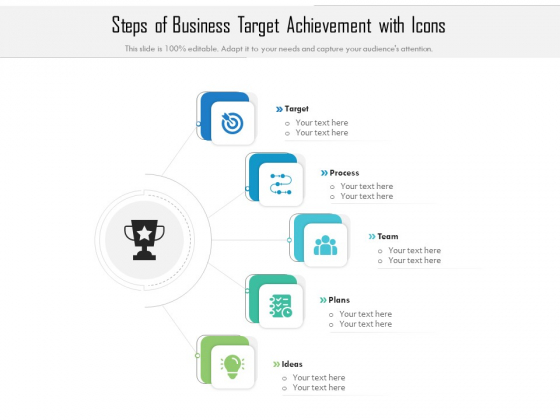 Steps Of Business Target Achievement With Icons Ppt PowerPoint Presentation Gallery Pictures PDF