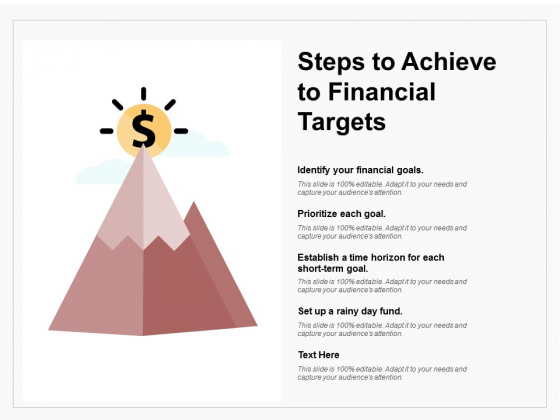 Steps To Achieve To Financial Targets Ppt PowerPoint Presentation Portfolio Graphics Example