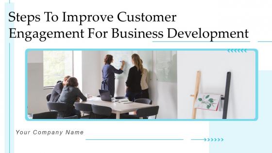 Steps_To_Improve_Customer_Engagement_For_Business_Development_Structure_PDF_Slide_1