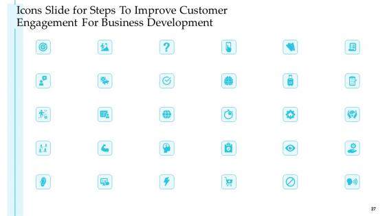 Steps_To_Improve_Customer_Engagement_For_Business_Development_Structure_PDF_Slide_27