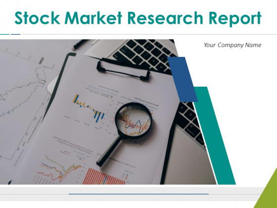 Stock Market Research Report Ppt PowerPoint Presentation Complete Deck With Slides