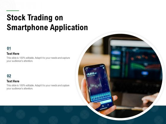 Stock Trading On Smartphone Application Ppt PowerPoint Presentation Infographic Template Themes