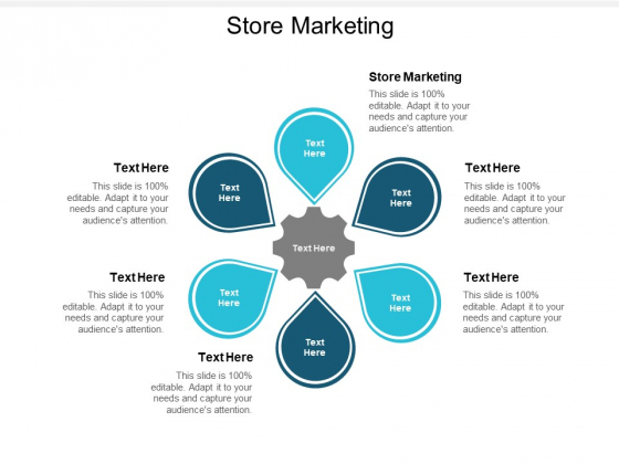 Store Marketing Ppt PowerPoint Presentation Infographic Template Shapes Cpb