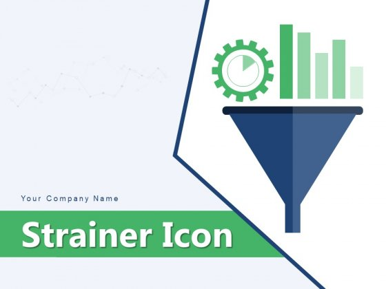 Strainer Icon Content And Data Funnel Envelope Investment Ppt PowerPoint Presentation Complete Deck