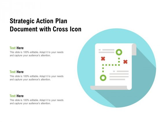 Strategic Action Plan Document With Cross Icon Ppt PowerPoint Presentation Designs PDF