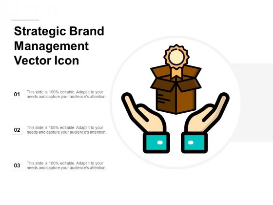 Strategic Brand Management Vector Icon Ppt PowerPoint Presentation Icon Ideas