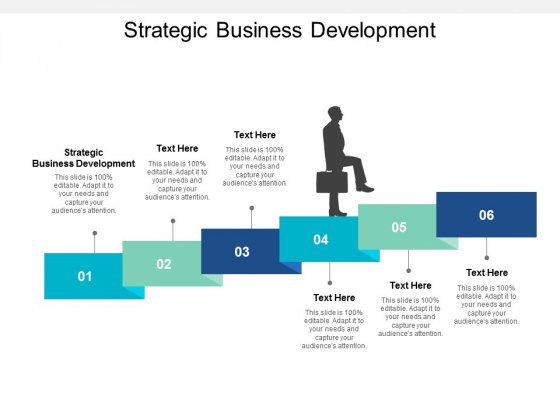 Strategic Business Development Ppt PowerPoint Presentation Pictures Background Designs Cpb
