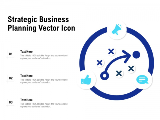 Strategic Business Planning Vector Icon Ppt PowerPoint Presentation Pictures Good PDF