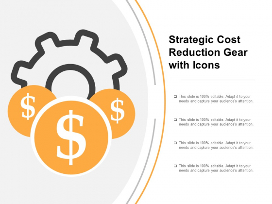 Strategic Cost Reduction Gear With Icons Ppt PowerPoint Presentation Professional Design Templates