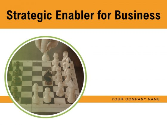Strategic Enabler For Business Essential Strategy Organizational Development Ppt PowerPoint Presentation Complete Deck