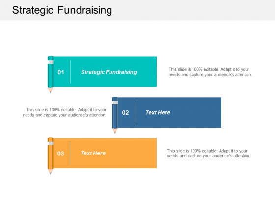 Strategic Fundraising Ppt PowerPoint Presentation Inspiration Template Cpb