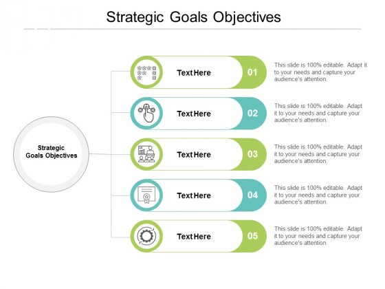 Strategic Goals Objectives Ppt PowerPoint Presentation Icon Files Cpb