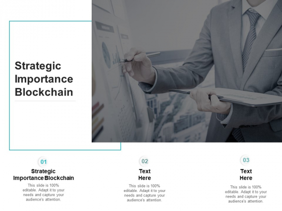 Strategic Importance Blockchain Ppt PowerPoint Presentation Ideas Layout Cpb