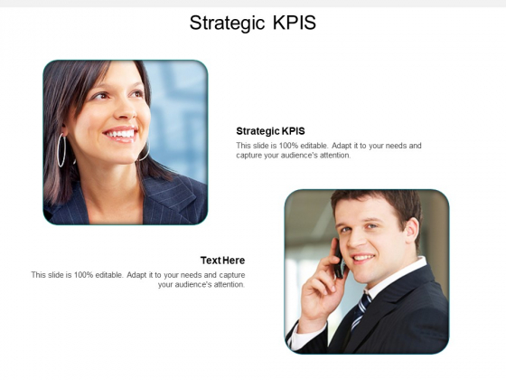 Strategic Kpis Ppt PowerPoint Presentation Layouts Templates