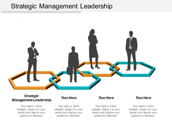 Strategic Management Leadership Ppt PowerPoint Presentation Gallery Design Ideas Cpb