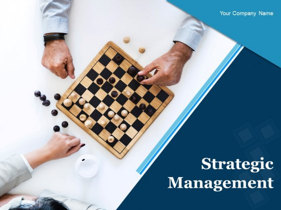 Strategic Management Ppt PowerPoint Presentation Complete Deck With Slides