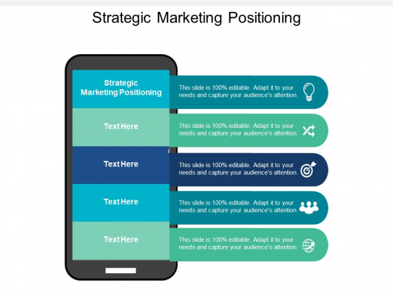 Strategic Marketing Positioning Ppt PowerPoint Presentation Ideas Graphics Download Cpb
