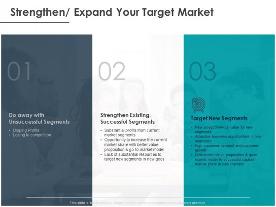 Strategic Plan For Companys Development Strengthen Expand Your Target Market Ppt PowerPoint Presentation Infographics Background