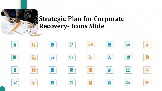Strategic Plan For Corporate Recovery Icons Slide Ppt Pictures Elements PDF