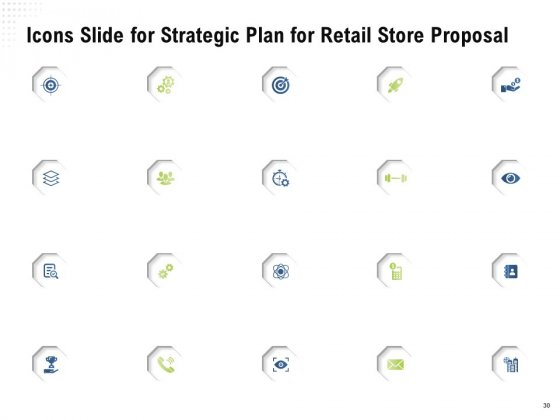 Strategic_Plan_For_Retail_Store_Proposal_Ppt_PowerPoint_Presentation_Complete_Deck_With_Slides_Slide_30