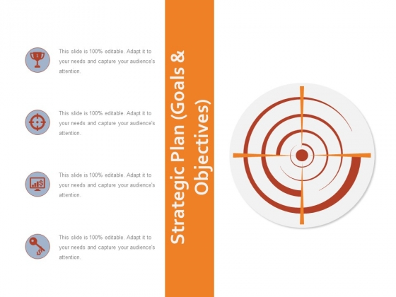 Strategic Plan Goals And Objectives Ppt PowerPoint Presentation Show Icons