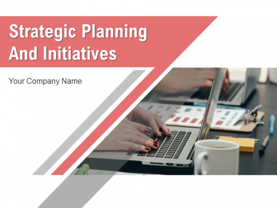 Strategic Planning And Initiatives Corporate Growth Ppt PowerPoint Presentation Complete Deck