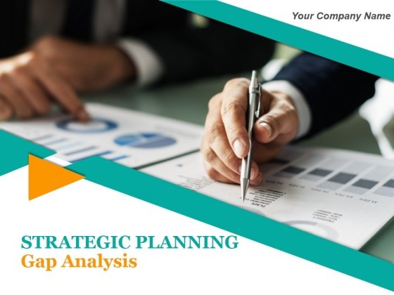 Strategic Planning Gap Analysis Ppt PowerPoint Presentation Complete Deck With Slides