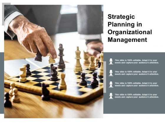 Strategic Planning In Organizational Management Ppt PowerPoint Presentation Icon Clipart