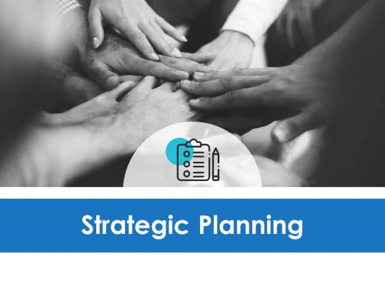 Strategic Planning Ppt PowerPoint Presentation Slides Skills