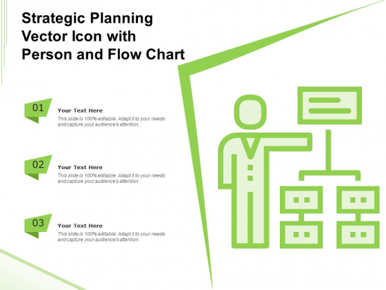 Strategic Planning Vector Icon With Person And Flow Chart Ppt PowerPoint Presentation File Visuals PDF
