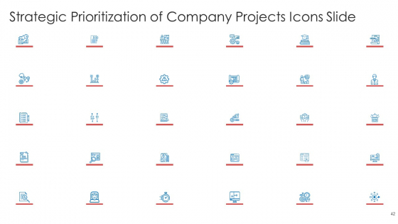 Strategic_Prioritization_Of_Company_Projects_Ppt_PowerPoint_Presentation_Complete_Deck_With_Slides_Slide_42