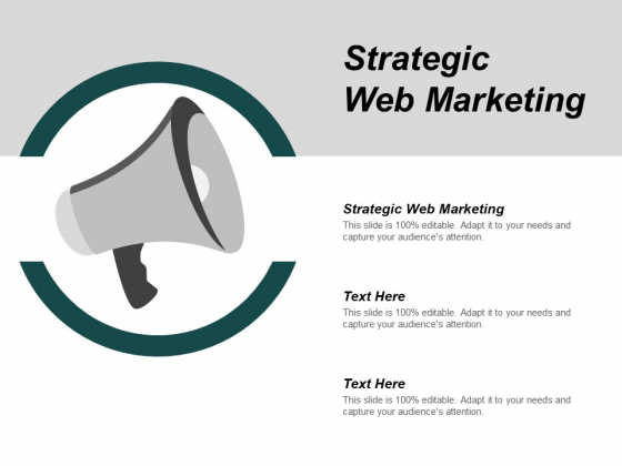 Strategic Web Marketing Ppt PowerPoint Presentation Slides Example Topics Cpb